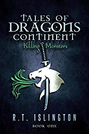 Tales of Dragons Continent: Killing Monsters (English Edition)