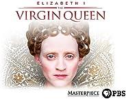 Masterpiece: Elizabeth I - The Virgin Queen Season 1