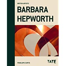 Barbara Hepworth (British Artists)