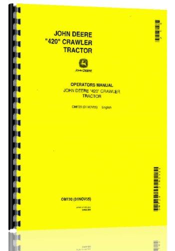 John Deere 420 Crawler Tractor Operator Manual 0-99999 - 420 Crawler