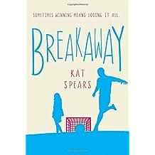Breakaway: A Novel