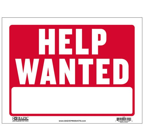 "Bazic 12"" X 16"" Help Wanted Sign X"