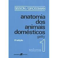 Anatomia dos Animais Domésticos - 2 Vols.