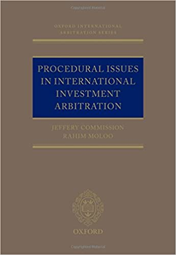 Procedural Issues in International Investment Arbitration (Oxford International Arbitration Series) - Original PDF