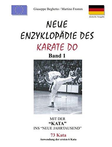 Neue Enzyklopädie des Karate Do: Mit der