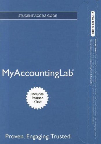 NEW MyLab Accounting with Pearson eText -- Access Card -- for Management Accounting: Information for Decision-Making and Strategy Execution (MyAccountingLab (Access Codes))
