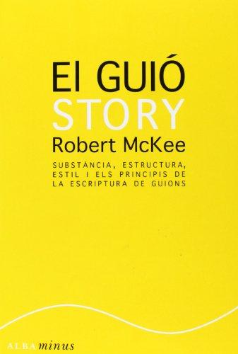 El gui : substncia, estructura, estil i els principis de l'escriptura de guions