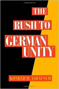 Book The Rush to German Unity by Konrad H. Jarausch (1994-02-24)