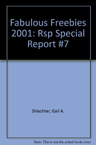 Fabulous Freebies 2001: Rsp Special Report #7