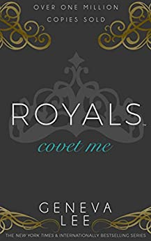Covet Me (Royals Saga Book 5) by [Lee, Geneva]