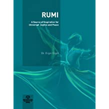 RUMI:A Source of Inspiration for Universal Justice and Peace