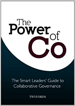 Book The Power of 'Co': The Smart Leaders' Guide to Collaborative Governance