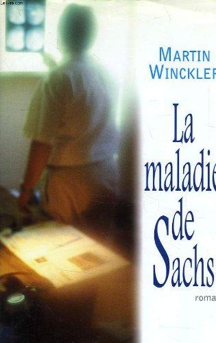 Maladie de Sachs (La)