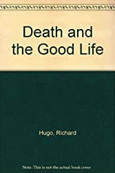Death and the Good Life