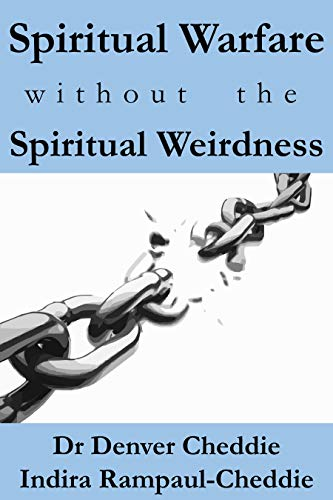 Spiritual Warfare without the Spiritual Weirdness: A Bible Study on  Spiritual Warfare and the Armor of God