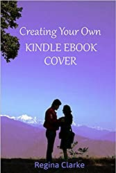 Creating Your Own Kindle Ebook Cover