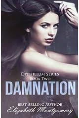 Damnation (The Dyphillum Series) (Volume 2) by Elizabeth Montgomery (2015-05-08) Mass Market Paperback