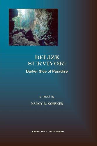 BELIZE SURVIVOR: Darker Side of Paradise