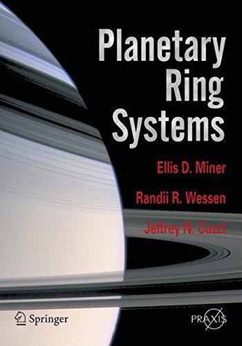 Planetary Ring Systems - Planetary Ring Systems (Springer Praxis Books)
