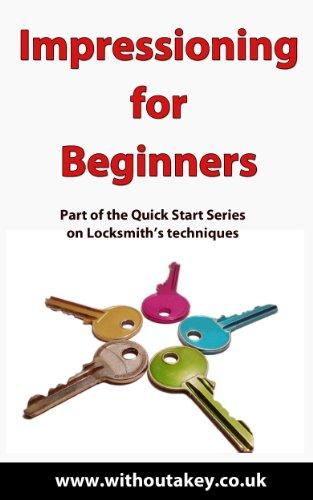 Impressioning for Beginners (Quick Start Book 1) (Impressioning Keys)