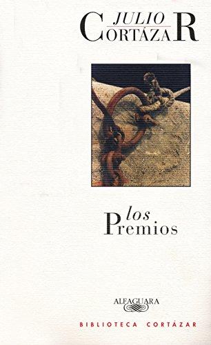 Los Premios (Spanish Edition) Julio Cortazar