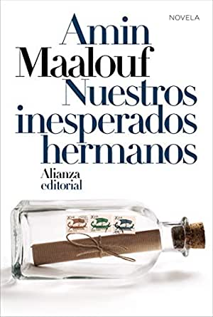 Nuestros inesperados hermanos (Alianza Literaturas nº 757) eBook: Maalouf,  Amin, Gallego Urrutia, María Teresa, García Gallego, Amaya: Amazon.es:  Tienda Kindle