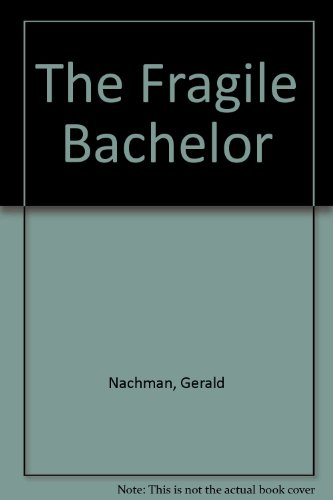 The Fragile Bachelor