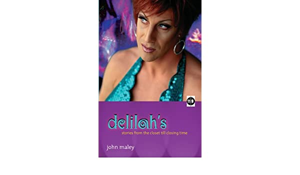 Delilahs: stories from the closet till closing time