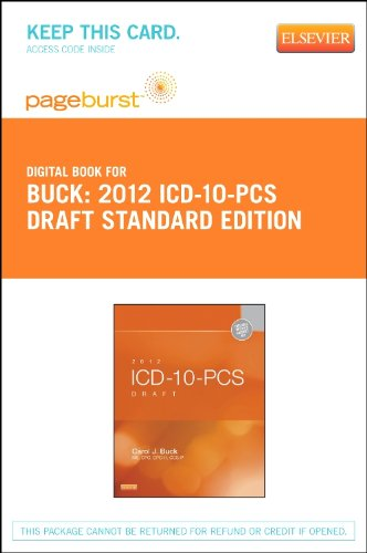 - 2012 ICD-10-PCS Draft Standard Edition - Elsevier eBook on VitalSource (Retail Access Card)