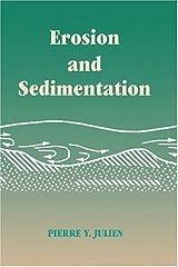 Erosion and Sedimentation by Pierre Y. Julien (1998-03-13) Paperback