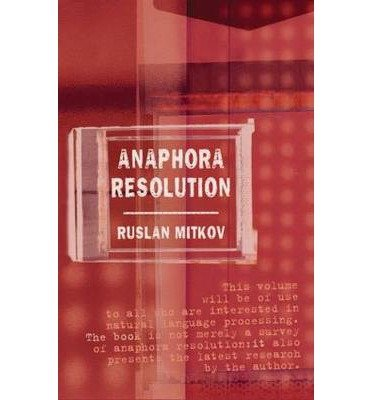 Download [(Anaphora Resolution)] [Author: Ruslan Mitkov] published on (August, 2002) PDF
