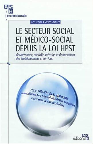 bc64708421d Amazon.fr - Le secteur social et médico-social depuis la loi HPST   Gouvernance