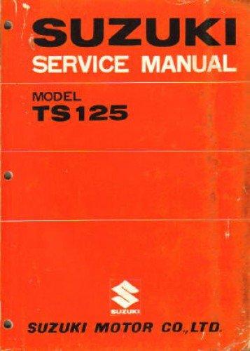 SUZ-S-TS125 1971-1977 Suzuki TS125 Motorcycle Repair Service Manual