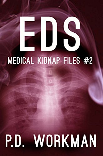 EDS (Medical Kidnap Files Book 2) by [Workman, P.D.]