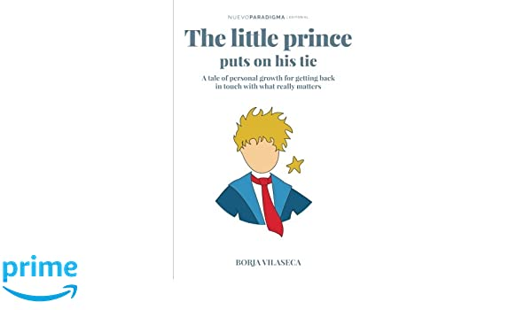 The little Prince puts on his tie: A tale of personal growth for ...