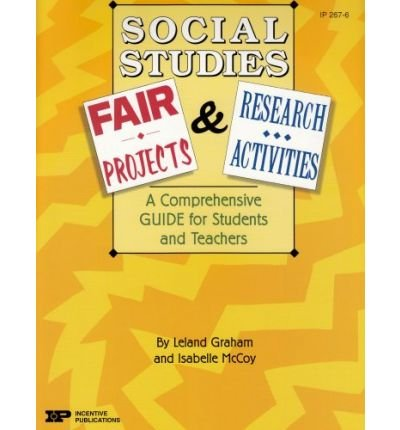 Social Studies Fair Projects & Research Activities: A Comprehensive Guide for Students and Teachers (IP (Nashville, Tenn.)) (Paperback) - Common pdf epub
