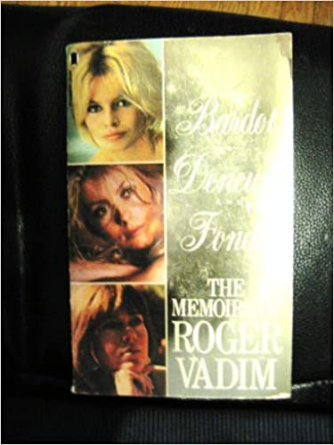 Book Bardot, Deneuve and Fonda