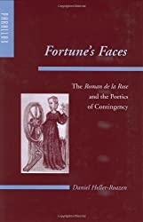 Fortune's Faces: The Roman de la Rose and the Poetics of Contingency (Parallax: Re-visions of Culture and Society)