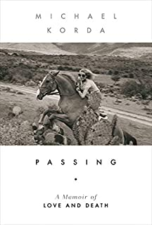Book Cover: Passing: A Memoir of Love and Death