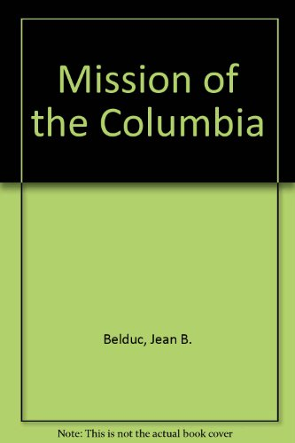 Mission of the Columbia (English and French Edition)