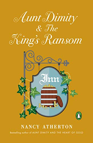 Aunt Dimity and The King's Ransom (Aunt Dimity Mystery)