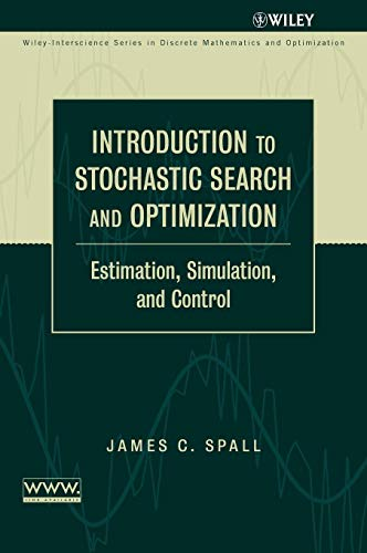 Introduction to Stochastic Search and Optimization (Theory And Design For Mechanical Measurements Solutions)