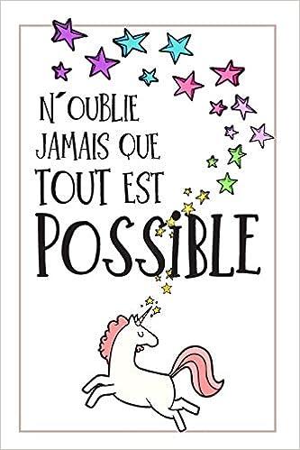 N´oublie Jamais Que Tout Est Possible CarDe Notes: Une Idée