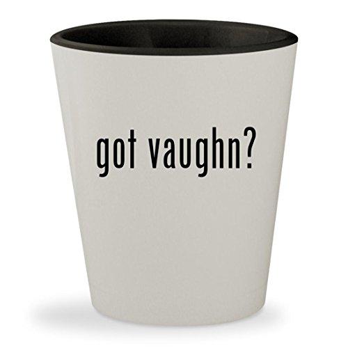 got vaughn? - White Outer & Black Inner Ceramic 1.5oz Shot Glass (Goalie Pants Vaughn)