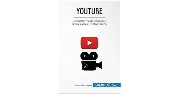 YouTube: La plataforma de vídeo que revoluciona el mundo digital (Business Stories) eBook: 50Minutos.es : Amazon.es: Tienda Kindle