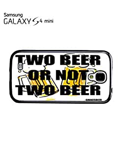 Two Beer or Not Two Beer Mobile Cell Phone Case Samsung Galaxy S4 Mini Black