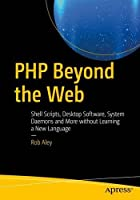 PHP Beyond the Web Front Cover