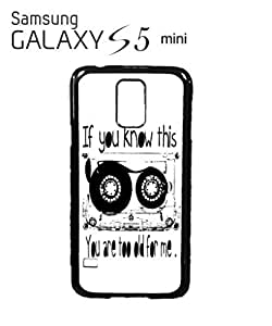 If You Know This You Are Too Old Cell Phone Case Samsung Galaxy S5 Mini Black
