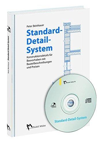 Standard-Detail-System: Konstruktionsdetails für Bauvorhaben mit Leistungstexten und Preisen by Peter Beinhauer (2006-03-15)