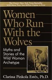 Women Who Run With the Wolves 'Estes